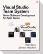 Visual Studio Team System - Better Software Development for Agile Teams